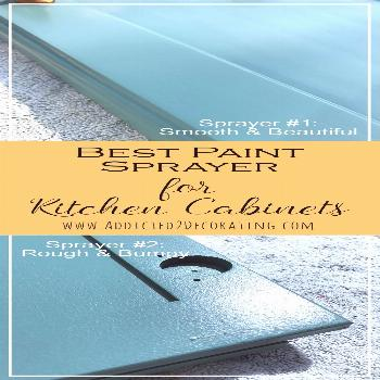 Best Paint Sprayer For Kitchen Cabinets - Addicted 2 Decorating®