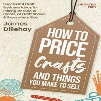 How to Price Crafts and Things You Make to Sell: Successful