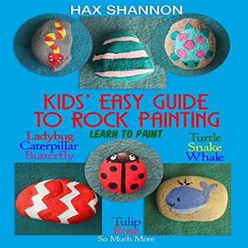 Kids? Easy Guide to Rock Painting: Learn to Paint Ladybug,